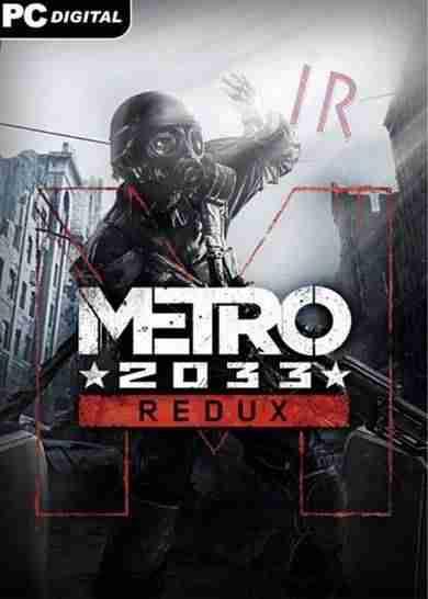 Descargar Metro 2033 Redux [MULTI9][ACTiVATED] por Torrent